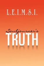 Souljourner's Truth - L. E. I. M. S. I.