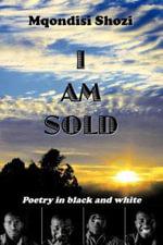 I Am Sold - Mqo Da Poet