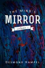 The Mind's Mirror : Volume 1 - Desmond Hampel