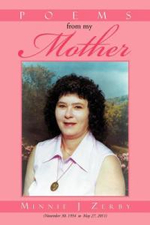 Poems from My Mother - Minnie J. Zerby