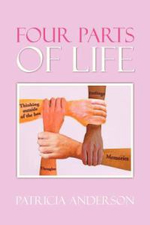 Four Parts of Life - Patricia Anderson