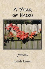 A Year of Haiku - Judith L. Lauter Phd