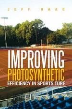 Improving Photosynthetic Efficiency in Sports Turf - Jeff Haag