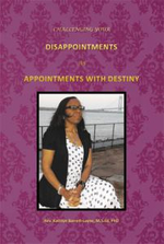 Challenging Your Disappointments : As Appointments with Destiny - Rev Kathlyn Barrett-Layne