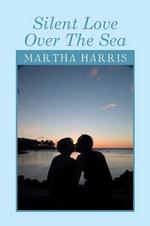 Silent Love Over the Sea - Martha Harris