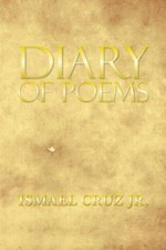 Diary of Poems - Ismael Cruz Jr