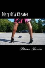 Diary of a Cheater - MR Blaine Barlow