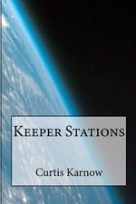 Keeper Stations : A Plain English Explanation of the American Legal ... - Curtis Karnow