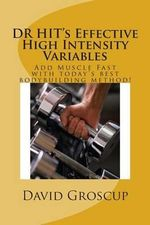 Dr Hit's Effective High Intensity Variables - David R Groscup