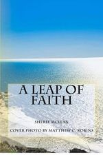 A Leap of Faith - Sherie McLean