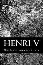 Henri V - William Shakespeare