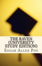 The Raven (University Study Edition) : University Study Edition - Edgar Allen Poe