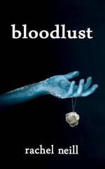 Bloodlust - MS Rachel Neill