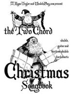 The Two Chord Christmas Songbook - MR M Ryan Taylor