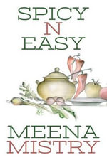 Spicy N Easy - Meena Mistry