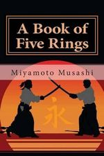 A Book of Five Rings : Studies in Macroeconomic History - Musashi Miyamoto