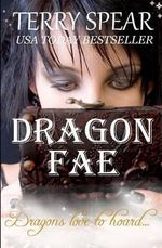Dragon Fae : The World of Fae - Terry Spear