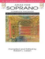 Arias for Soprano - Complete Package : A Musical Life in Three Acts