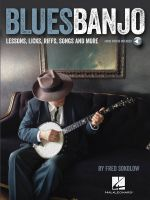 Blues Banjo Lessons with Fred Sokolow : Lessons, Licks, Riffs, Songs & More - Fred Sokolow