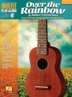 Ukulele Play Along Volume 29 Over the Rainbow & Other Faves Uke Bk/CD : Ukulele Play-Along Volume 29 - Hal Leonard Publishing Corporation