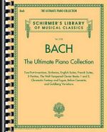 Bach : The Ultimate Piano Collection - Johann Sebastian Bach