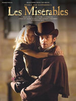 Les Miserables (Songbook) : Selections from the Movie - Alain Boublil