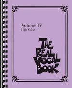 The Real Vocal Book - Volume IV : High Voice