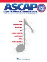 ASCAP Centennial Songbook - Hal Leonard Publishing Corporation
