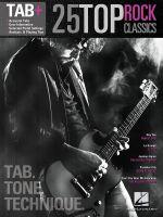 25 Top Rock Classics - Tab. Tone. Technique. : Tab+