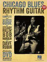 Chicago Blues Rhythm Guitar : The Complete Definitive Guide - Dave Rubin
