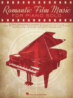 Romantic Film Music - Hal Leonard Publishing Corporation