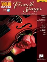 French Songs : Violin Play-Along Volume 44 - Hal Leonard Publishing Corporation