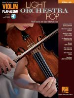 Light Orchestra Pop : Violin Play-Along Volume 43 - Hal Leonard Publishing Corporation