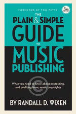 Wixen Randall D Plain & Simple Guide to Music Publishing Bam Book - Randall D Wixen