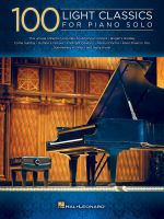 100 Light Classics for Piano Solo - Hal Leonard Publishing Corporation