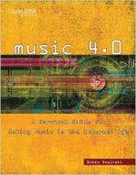 Music 4.0 : A Survival Guide for Making Music in the Internet Age - Bobby Owsinski