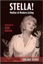 Stella! Mother of Modern Acting - Sheana Ochoa
