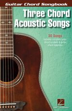 Three Chord Acoustic Songs Guitar Chord Songbook Gtr Bk - Hal Leonard Publishing Corporation