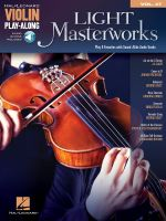 Light Masterworks : Violin Play-Along Volume 47 - Hal Leonard Publishing Corporation