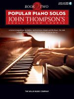 Popular Piano Solos - John Thompson's Adult Piano Course (Book 2) : Intermediate Level - John Thompson