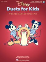 Disney Duets for Kids 10 Great Songs Arranged for Vocal Duet - Hal Leonard Publishing Corporation