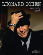 Leonard Cohen : Everybody Knows - Harvey Kubernik