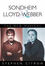 Citron Stephen the New Musical Sondheim & Lloyd-Webber Bam Book : The New Musical - Stephen Citron