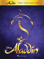 Menkeln Alan Aladdin Broadway Musical Piano Vocal Selections Vce/Pf Bk : Vocal Selections - Alan Menken