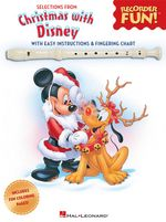 Christmas with Disney : Selections from Recorder Fun! - Hal Leonard Publishing Corporation