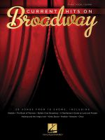 Current Hits on Broadway - Hal Leonard Publishing Corporation