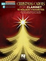 Christmas Carols : Clarinet Easy Instrumental Play-Along Book with Online Audio Tracks - Hal Leonard Publishing Corporation