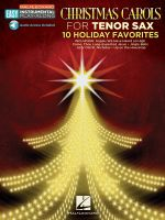 Christmas Carols : Tenor Sax Easy Instrumental Play-Along Book with Online Audio Tracks - Hal Leonard Publishing Corporation