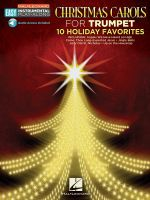 Christmas Carols : Trumpet Easy Instrumental Play-Along Book with Online Audio Tracks - Hal Leonard Publishing Corporation