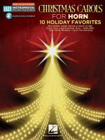 Christmas Carols : Horn Easy Instrumental Play-Along Book with Online Audio Tracks - Hal Leonard Publishing Corporation
